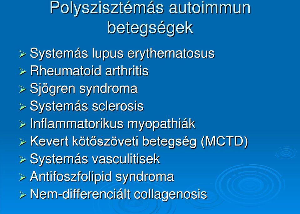 kötőszöveti betegségek patogenezise ízületi fáj a térd közelében