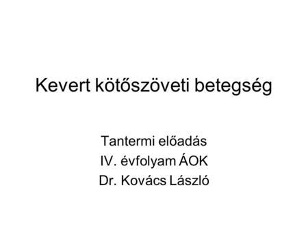 kötőszöveti betegségek fogalma)