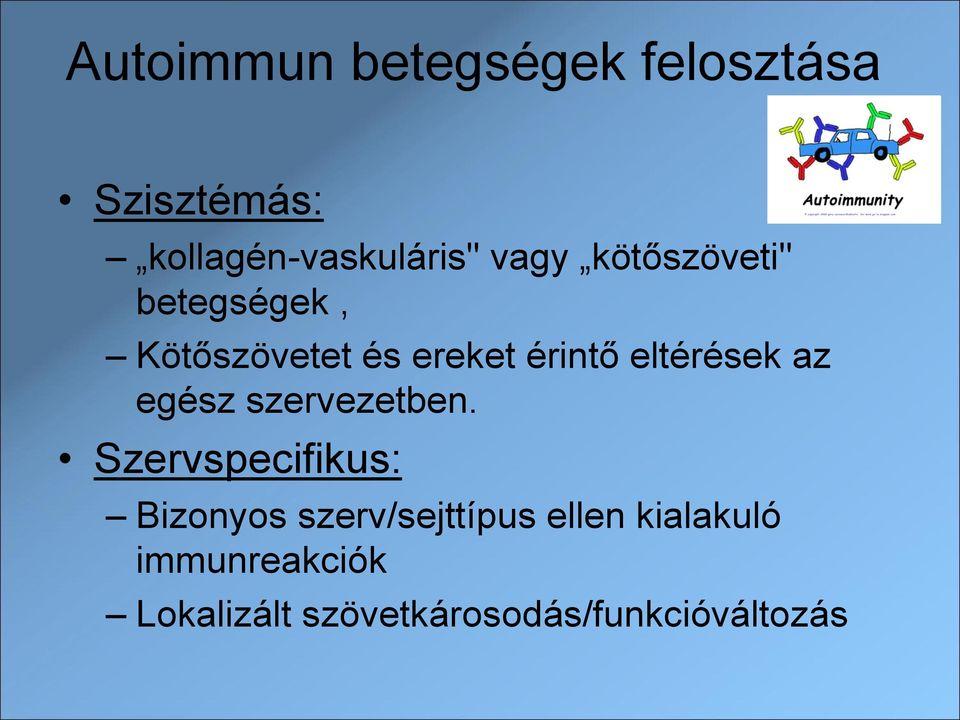 immunkomplexek és kötőszövet betegségei